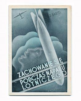 POLAND ON THE EVE OF WWII / POLISH BOOK DESIGN: Zachowanie się ludności cywilnej przed napadem, podczas napadu lotniczego i po napadzie