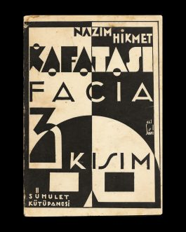 TURKISH AVANTGARDE / NÂZIM HIKMET: Kafatası. Facia, 3 kısım 15 bap [The Scull: Tragedy, 3 acts]