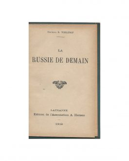 RUSSIAN REVOLUTION / UKRAINIAN IMMIGRANTS:  La Russie de dem...
