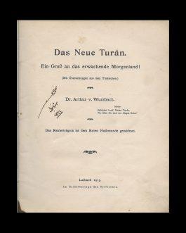 ORIENTALISM IN AUSTRO-HUNGARY / TURANISM: Das neue Turán. Ein Gruss an das erwachende Morgenland!