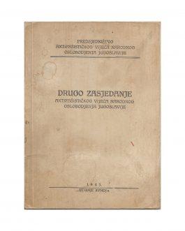 CROATIAN PARTISAN UNDERGROUND PRINTING / WWII: Drugo zasjedanja Antifašističkog Vijeća Narodnog Oslobođenja Jugoslavije