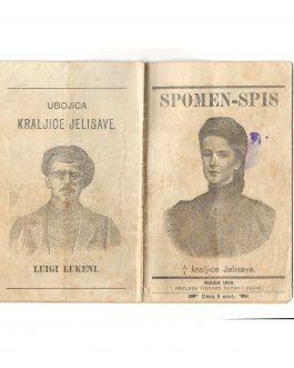 Murder of Empress Elisabeth – Sissi Sisak Imprint: Spomen-spis užasnog umorstva Njezinog Veličanstva Kraljice Jelisavete dne 10. rujna 1898. godine.