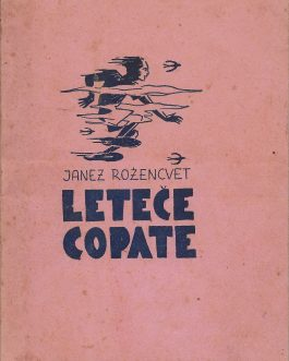 Slovenian Printing in Fascist Italy: Leteče copate [The Flying Sneakers]