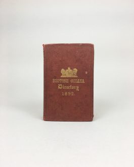 Guyana Colonial Imprint: The British Guiana Directory and Al...