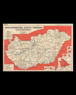 Hungary / Railroad Map: Magyarország vasuti térképe. Ungarns  Eisenbahnkarte [Railroad Map of Hungary]
