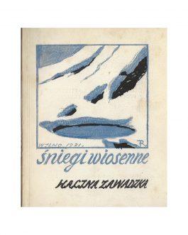 Polish Poetry / Polish Book Design: Śniegi wiosenne – Podróż poślubna – Bajka o sonacie – Żołnierka – Śmietnik
