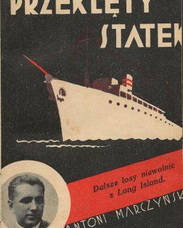 POLISH BOOK DESIGN / POLISH IMMIGRANTS IN THE US: Przeklety Statek [Cursed Ship]