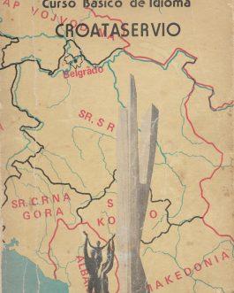 SERBO-CROATIAN PRINTING IN CHILE: Curso básico de idioma croataservio para hispanohablantes